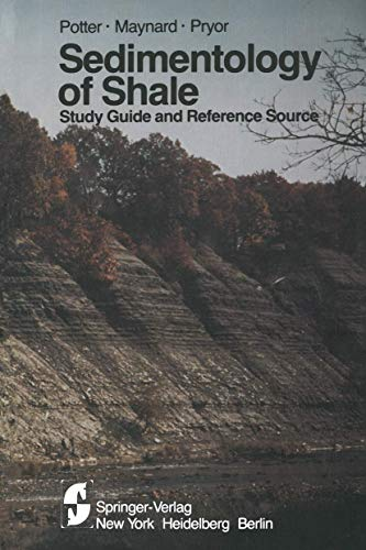 Sedimentology of Shale: Study Guide and Reference: Potter, Paul E.,