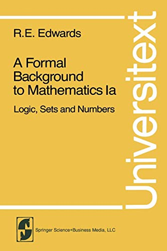 A Formal Background to Mathematics Pt. 1: Edwards, R. E.