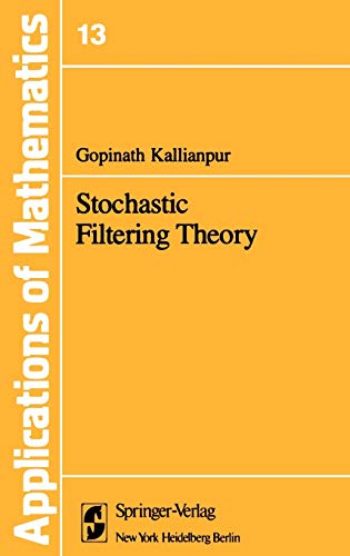 9780387904450: Stochastic Filtering Theory (Stochastic Modelling and Applied Probability)