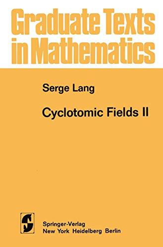 Cyclotomic Fields II (Graduate Texts in Mathematics): Lang, Serge, Serge, A. Lange