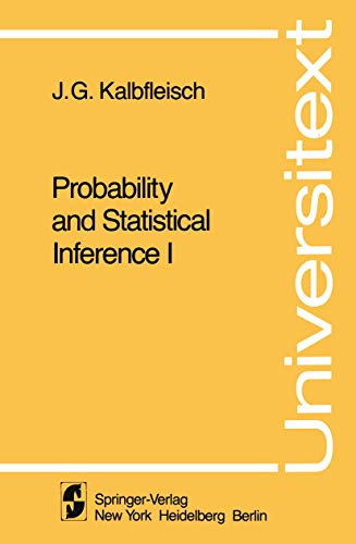 Probability and Statistical Inference I: J. G. Kalbfleisch