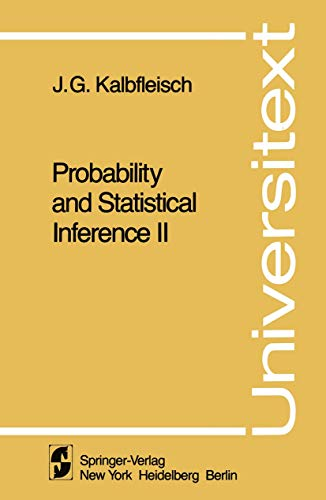 9780387904580: 002: Probability and Statistical Inference II (Universitext)