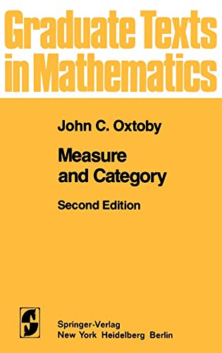 9780387905082: Measure and Category: A Survey of the Analogies between Topological and Measure Spaces (Graduate Texts in Mathematics)
