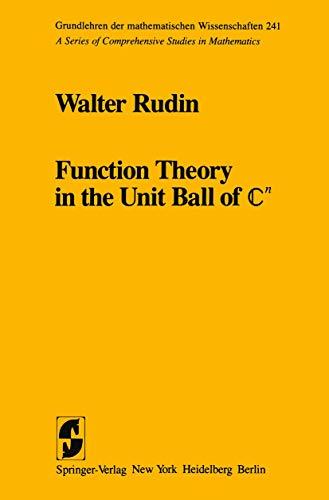 9780387905143: Function Theory in the Unit Ball of ℂn (Grundlehren der mathematischen Wissenschaften)