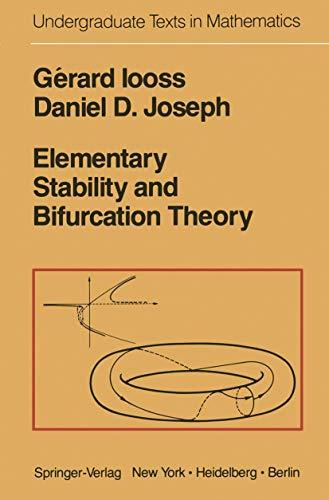ELEMENTARY STABILITY AND BIFURCATION THEORY.: Iooss, Gerard & Joseph, Daniel D.
