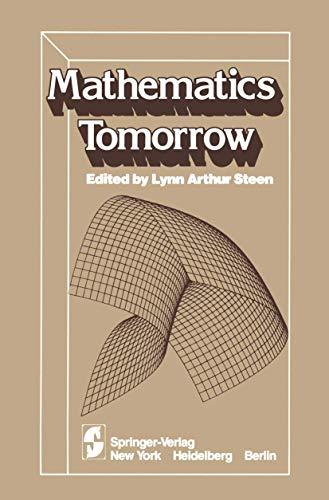 9780387905648: Mathematics Tomorrow