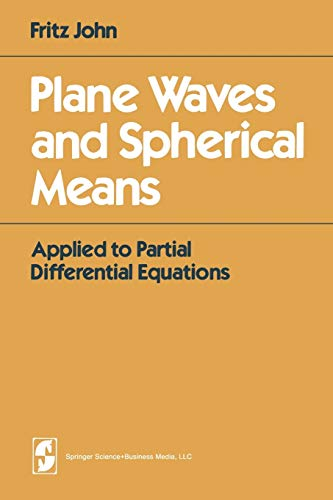 9780387905655: Plane Waves and Spherical Means: Applied to Partial Differential Equations