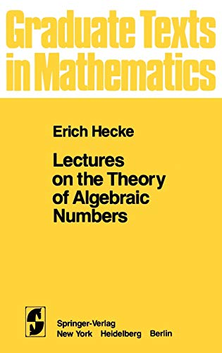 9780387905952: Lectures on the Theory of Algebraic Numbers: 077 (Graduate Texts in Mathematics)