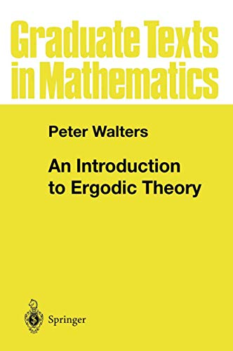 9780387905990: An Introduction to Ergodic Theory (Graduate Texts in Mathematics)