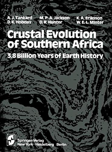 9780387906089: Crustal Evolution of Southern Africa: 3.8 Billion Years of Earth History