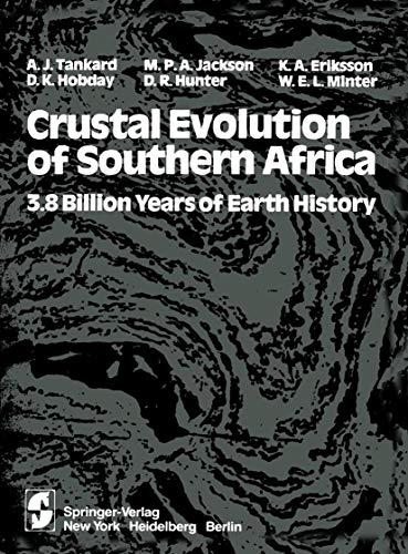 Crustal Evolution of Southern Africa: 3.8 Billion: Tankard, A.J., et