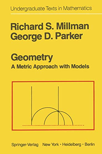 9780387906102: Geometry: A Metric Approach with Models (Undergraduate Texts in Mathematics)