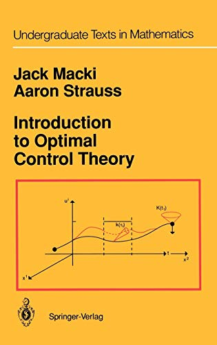 9780387906249: Introduction to Optimal Control Theory (Undergraduate Texts in Mathematics)