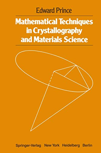 9780387906270: Mathematical Techniques in Crystallography and Materials Science