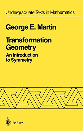9780387906362: Transformation Geometry: An Introduction to Symmetry (Undergraduate Texts in Mathematics)