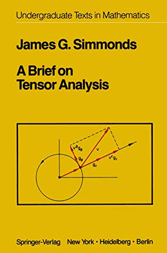 9780387906393: A Brief on Tensor Analysis (Problem Books in Mathematics)