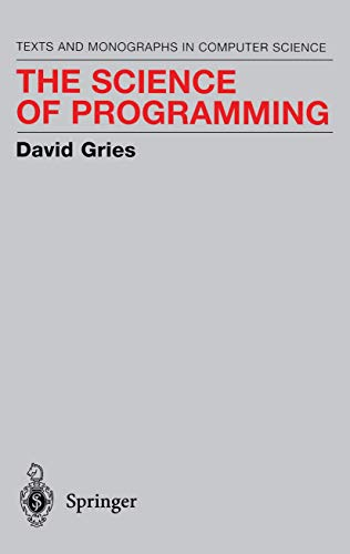 9780387906416: The Science of Programming (Monographs in Computer Science)