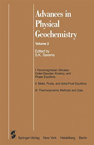 Advances in Physical Geochemistry 2: Editor-Surendra K. Saxena;