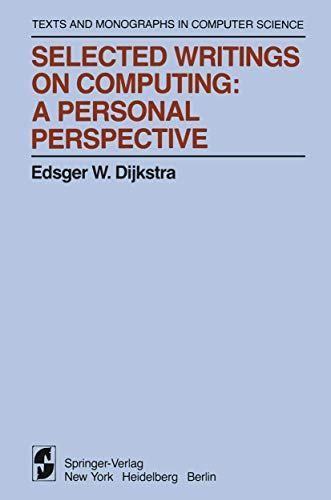 9780387906522: Selected Writings on Computing: A personal Perspective (Monographs in Computer Science)