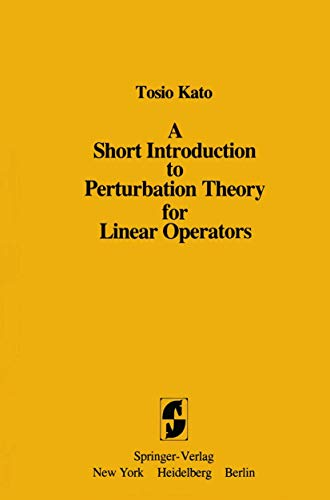 9780387906669: A Short Introduction to Perturbation Theory for Linear Operators