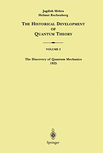 9780387906744: The Discovery of Quantum Mechanics 1925: 002 (The Historical Development of Quantum Theory)