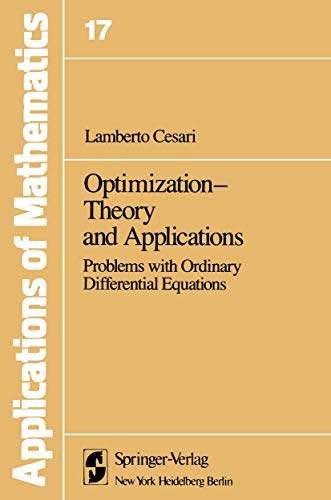 9780387906768: 017: Optimization―Theory and Applications: Problems with Ordinary Differential Equations (Stochastic Modelling and Applied Probability)