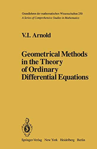 9780387906812: Geometrical methods in the theory of ordinary differential equations (Grundlehren der mathematischen Wissenschaften 250)