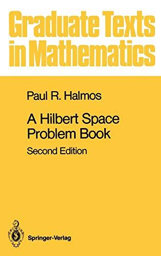 9780387906850: A Hilbert Space Problem Book (Graduate Texts in Mathematics)