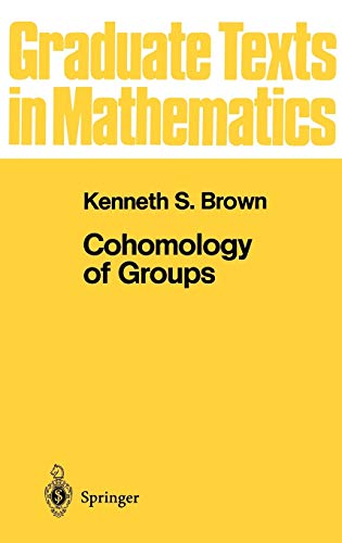 9780387906881: 087: Cohomology of Groups (Graduate Texts in Mathematics, No. 87)