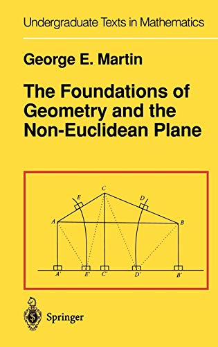 9780387906942: The Foundations of Geometry and the Non-Euclidean Plane (Undergraduate Texts in Mathematics)