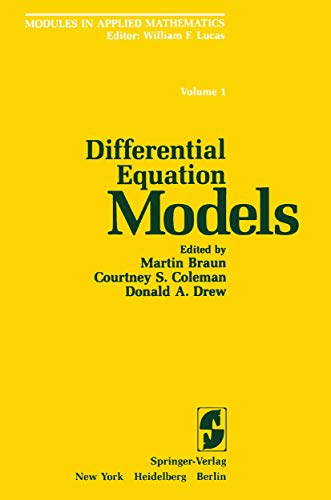 Differential Equation Models (Modules in Applied Mathematics): Lucas, W.F.