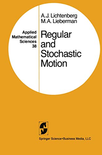 REGULAR AND STOCHASTIC MOTION. Applied Mathematical Sciences: Lichtenberg, A. J.