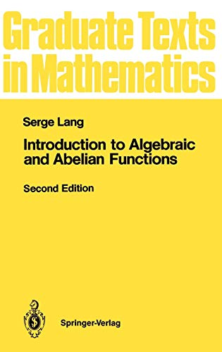 Introduction to Algebraic and Abelian Functions: Serge Lang