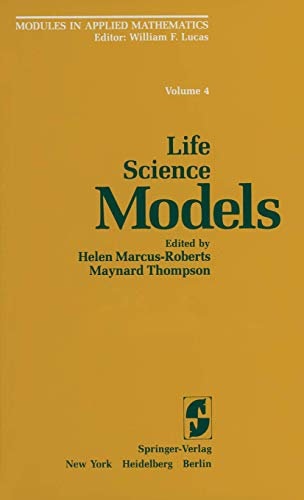 Life Science Models (Modules in Applied Mathematics)