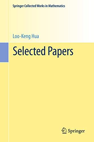 Loo-Keng Hua. Selected Papers.: Halberstam, Heini (Ed.)
