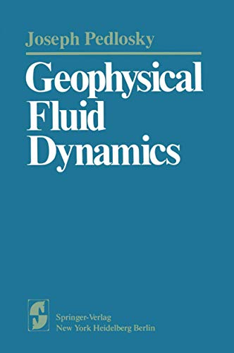 9780387907451: Geophysical Fluid Dynamics