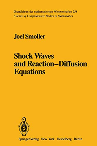 9780387907529: Shock Waves and Reaction-Diffusion Equations (Comprehensive Manuals of Surgical Specialties)
