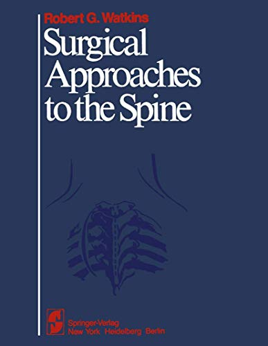 9780387907581: Surgical Approaches to the Spine