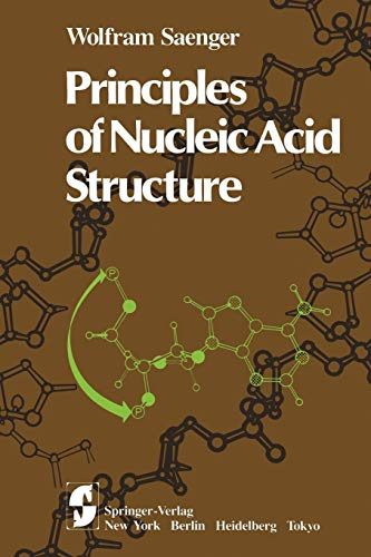 9780387907611: Principles of Nucleic Acid Structure (Springer Advanced Texts in Chemistry)