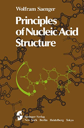 9780387907628: Principles of Nucleic Acid Structure (Springer Advanced Texts in Chemistry)