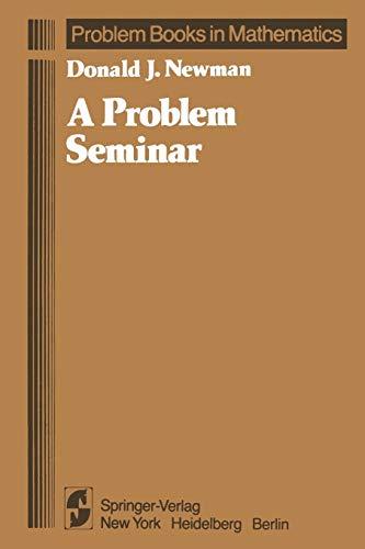 9780387907659: A Problem Seminar (Problem Books in Mathematics)