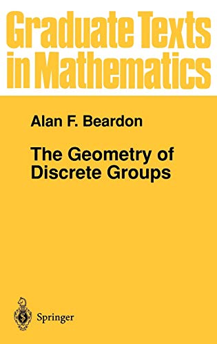 9780387907888: The Geometry of Discrete Groups (Graduate Texts in Mathematics) (v. 91)