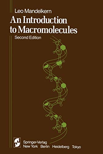 9780387907963: An Introduction to Macromolecules (Heidelberg Science Library)