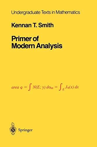 9780387907970: Primer of Modern Analysis (Undergraduate Texts in Mathematics)