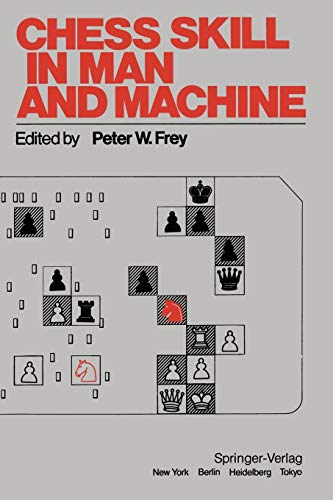 9780387908151: Chess Skill in Man and Machine