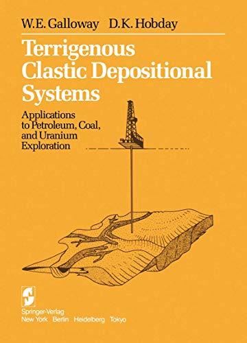 9780387908274: Terrigenous Clastic Depositional Systems: Applications to Petroleum, Coal, and Uranium Exploration
