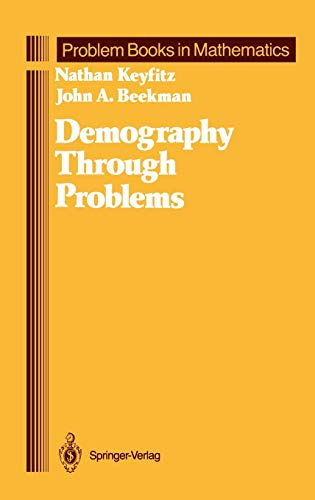 9780387908366: Demography Through Problems (Problem Books in Mathematics)