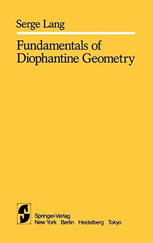 Fundamentals of Diophantine Geometry: S. Lang
