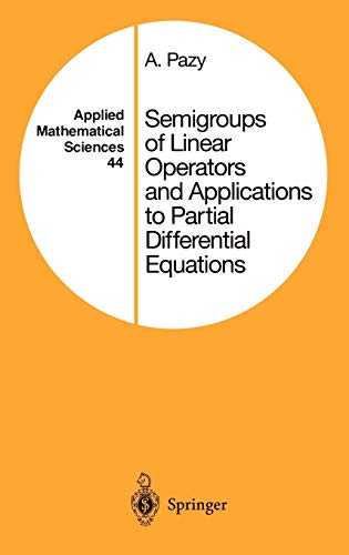 9780387908458: Semigroups of Linear Operators and Applications to Partial Differential Equations (Applied Mathematical Sciences)