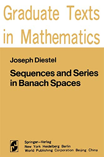 9780387908595: Sequences and Series in Banach Spaces